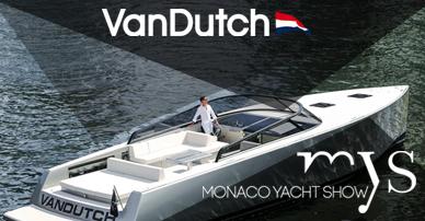 VanDutch présent au Monaco Yacht Show 2016
